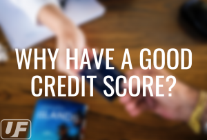 How Can Good Credit Improve Your Life?