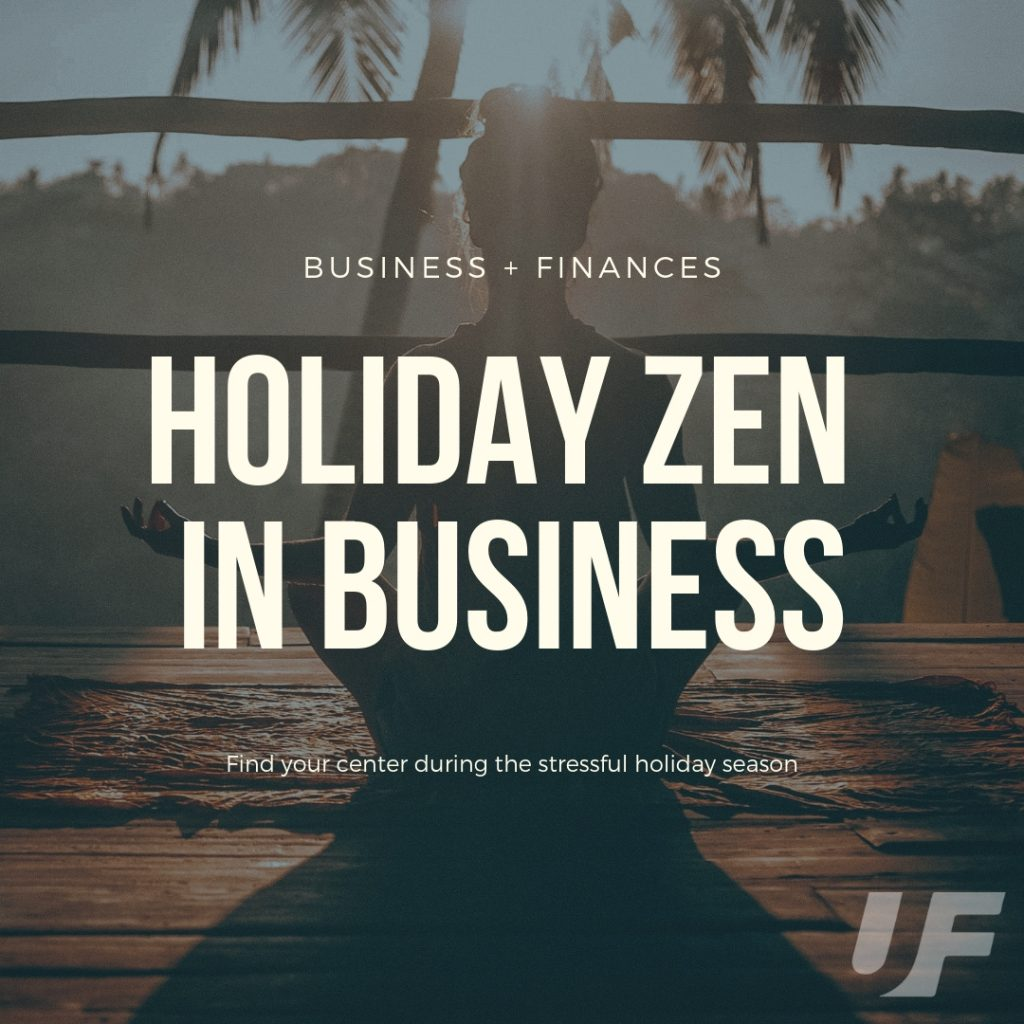 Holiday Zen in Business Loans