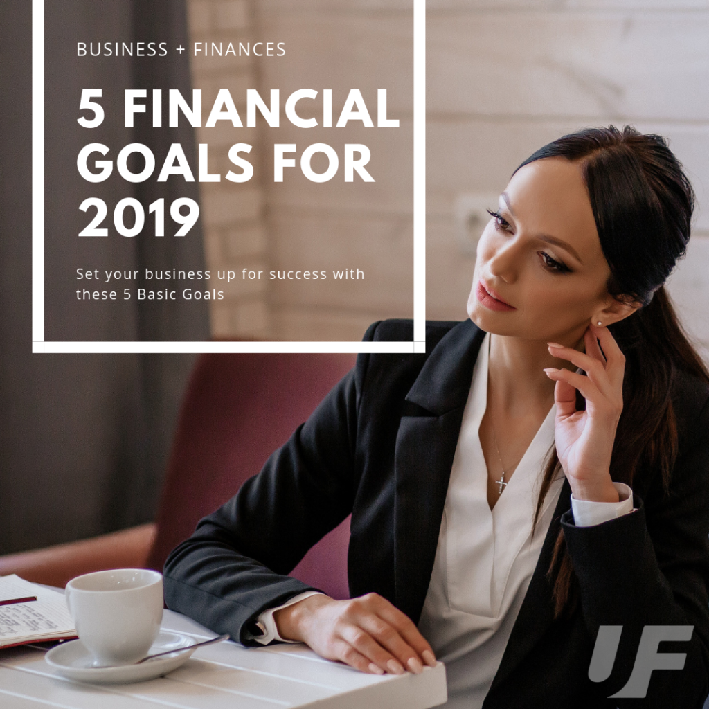 5 Financial Business Goals for 2019